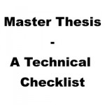 Master thesis technical checklist
